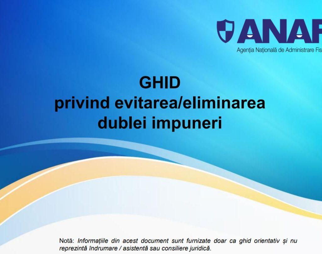 Ghid ANAF privind evitarea/eliminarea dublei impuneri